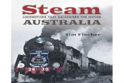 Tim Fischer's tribute to the glory days of steam